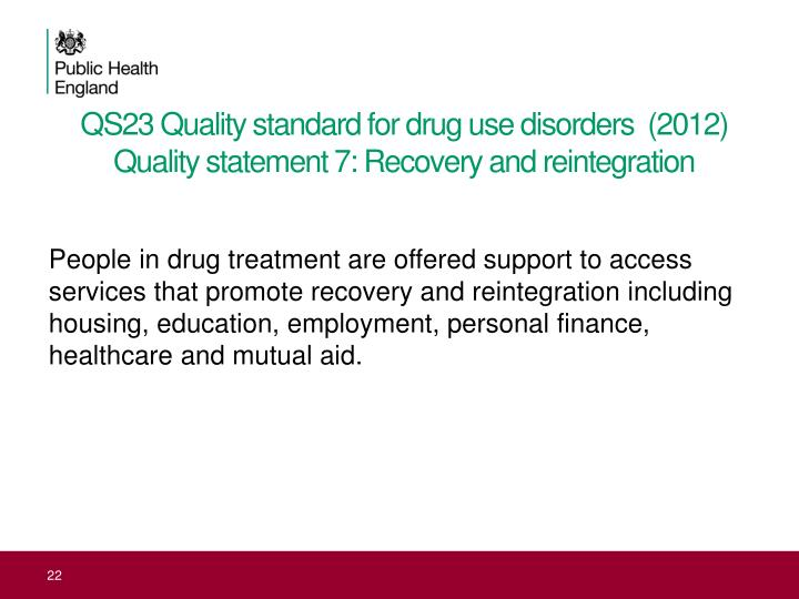 QS23 Quality standard for drug use disorders