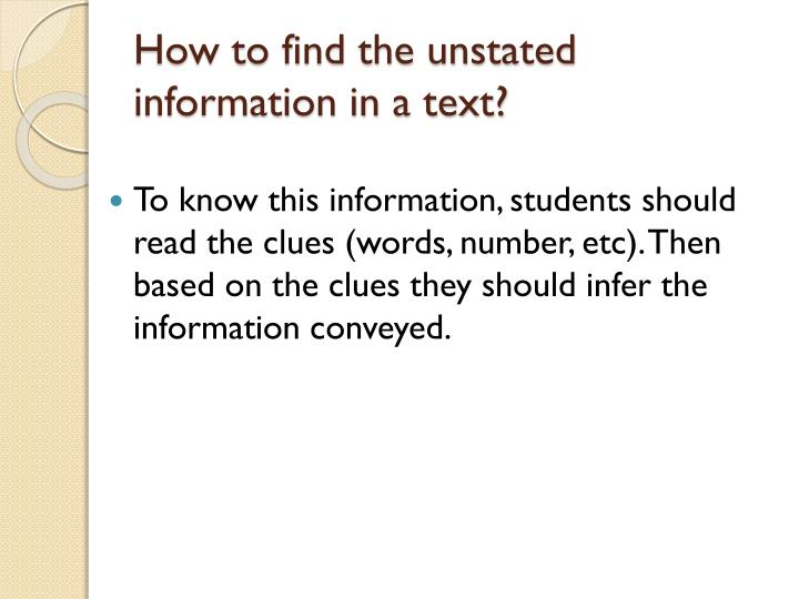 How to find the unstated information in a text?