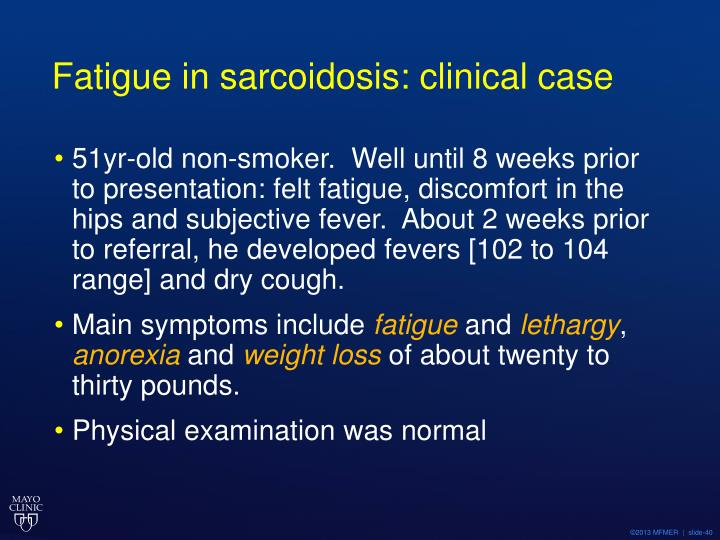 Fatigue in sarcoidosis: clinical case