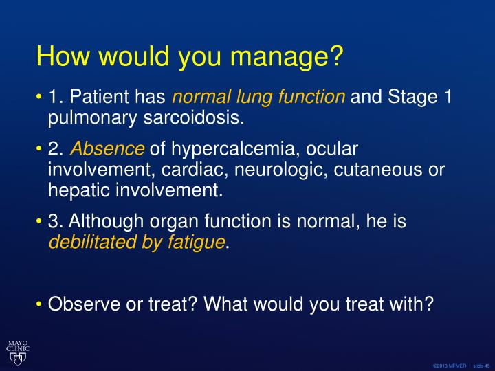 How would you manage?