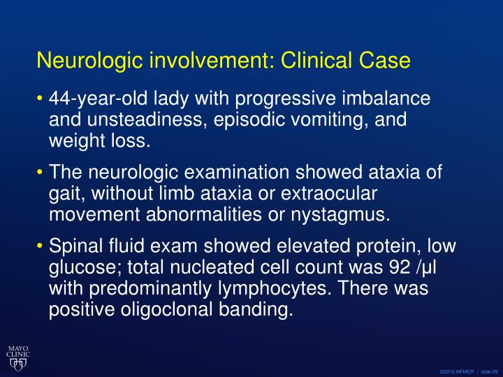 Neurologic involvement: Clinical Case