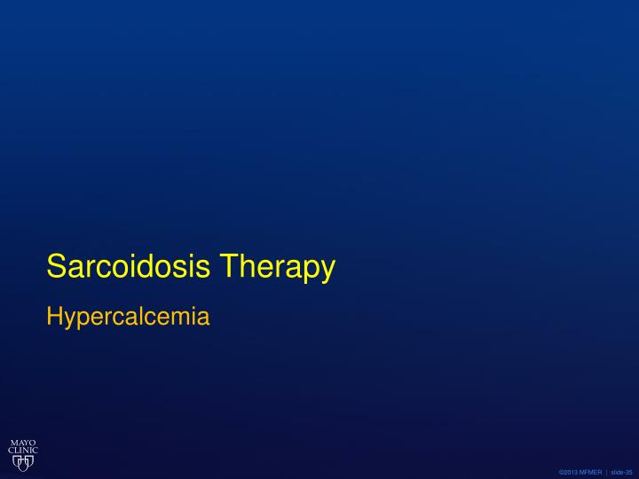 Sarcoidosis Therapy
