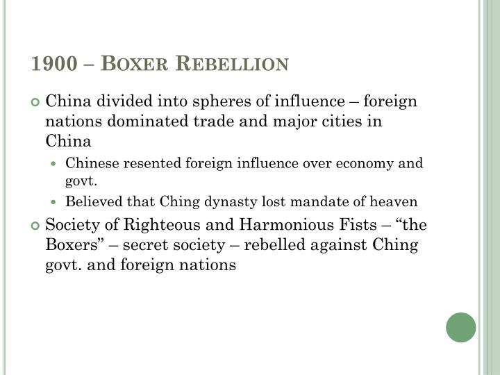 1900 – Boxer Rebellion