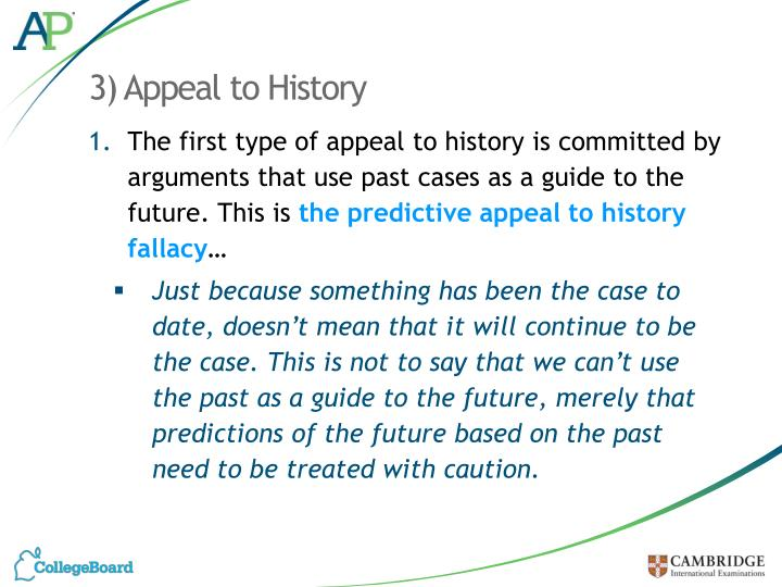3) Appeal to History