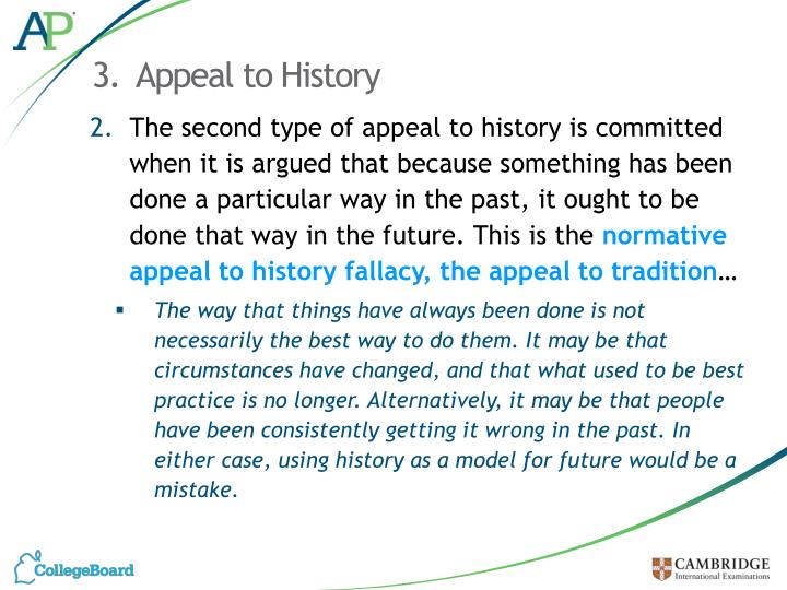3.  Appeal to History