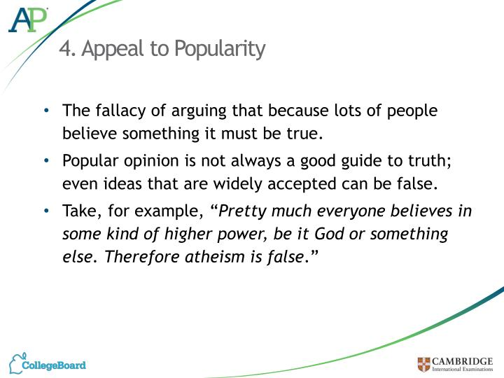 4. Appeal to Popularity