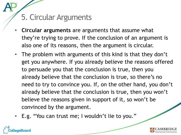 5. Circular Arguments
