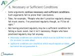 6 necessary or sufficient conditions