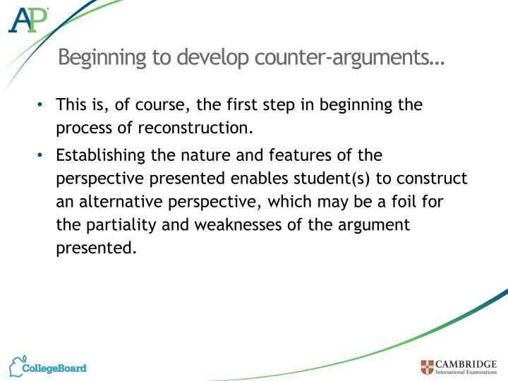 Beginning to develop counter-arguments…