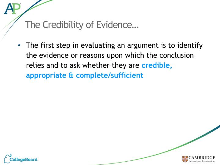 The Credibility of Evidence…