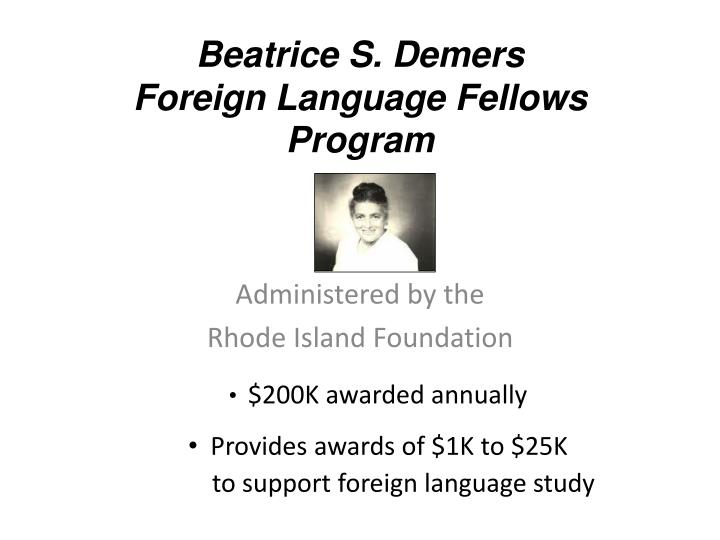 Beatrice s demers foreign language fellows program