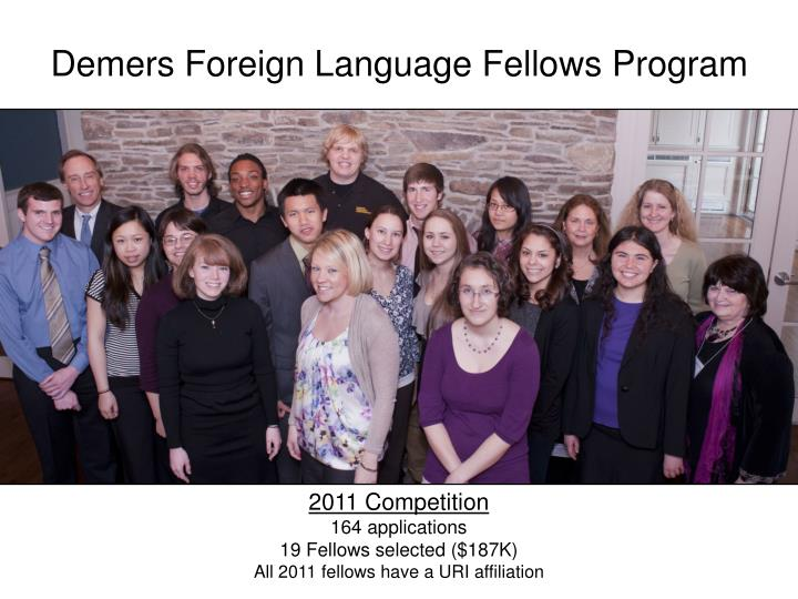 Demers foreign language fellows program