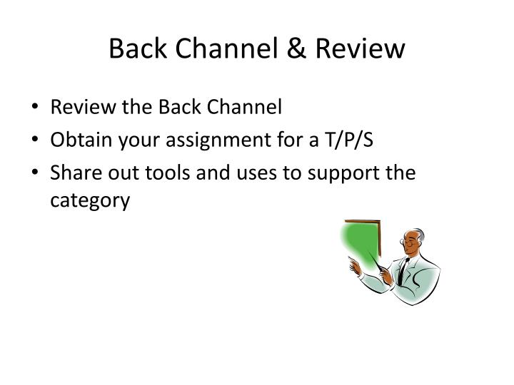 Back Channel & Review