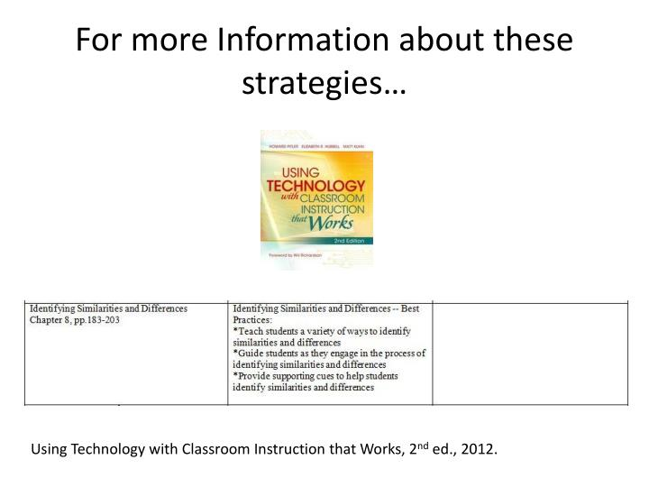 For more Information about these strategies…