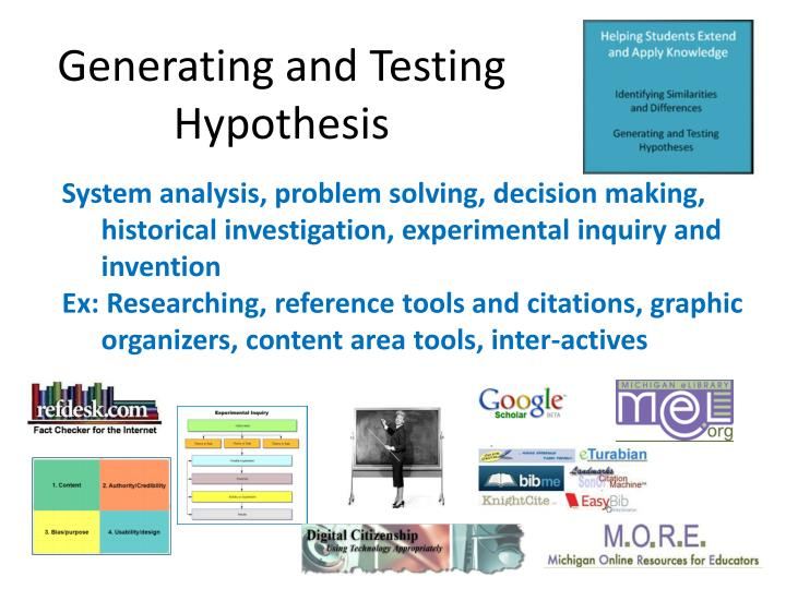 Generating and Testing Hypothesis
