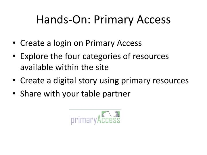Hands-On: Primary Access