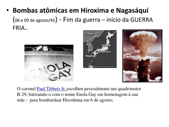 Bombas atômicas em Hiroxima e Nagasáqui