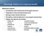 housing platform to improve health