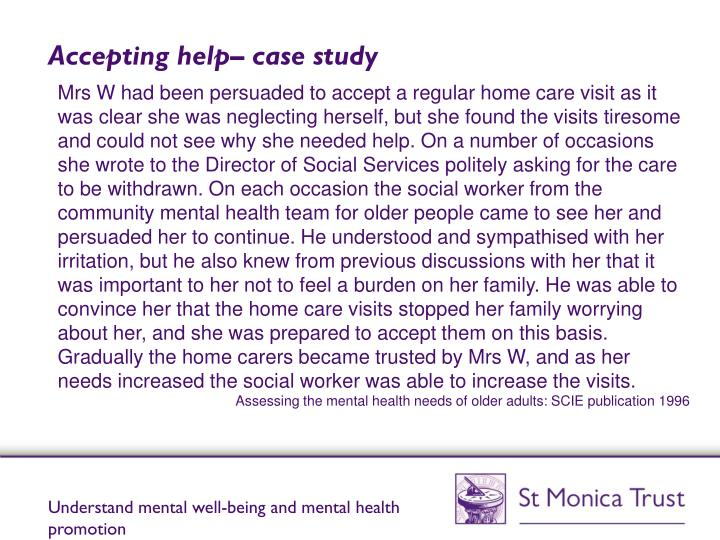 Accepting help– case study