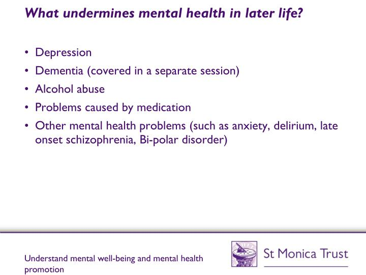 What undermines mental health in later life?