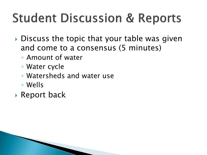 Student Discussion & Reports