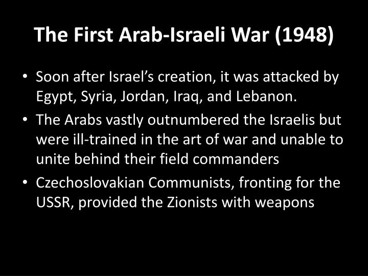 The First Arab-Israeli War (1948)