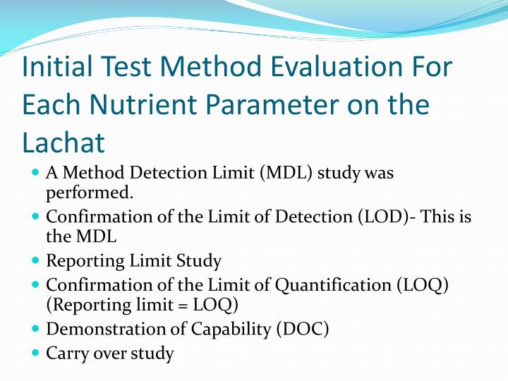 Initial Test Method Evaluation For Each Nutrient Parameter on the