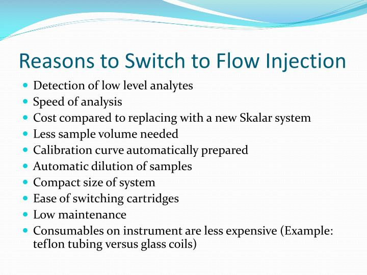Reasons to Switch to Flow Injection
