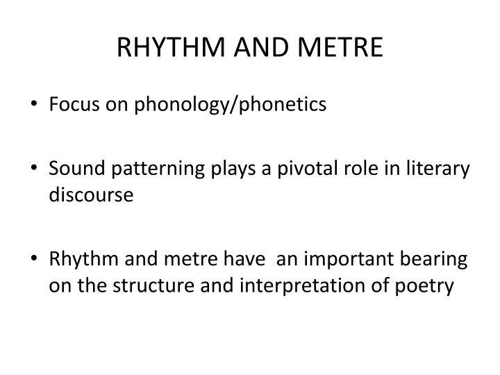 RHYTHM AND METRE