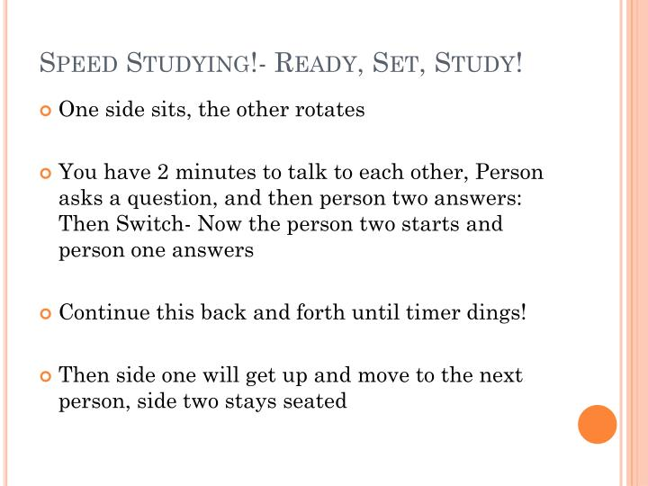 Speed studying ready set study