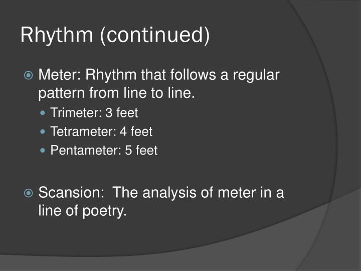 Rhythm (continued)