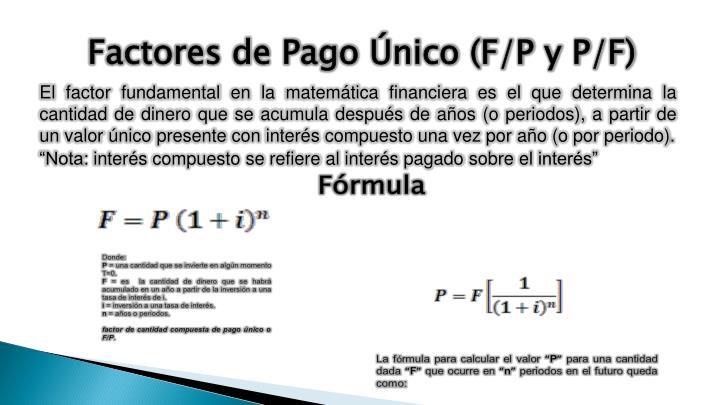 Factores de Pago Único (