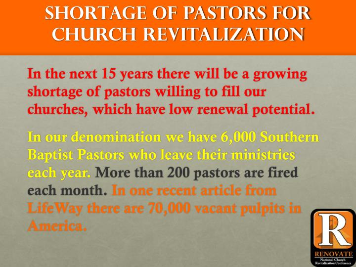 Shortage of pastors for Church Revitalization