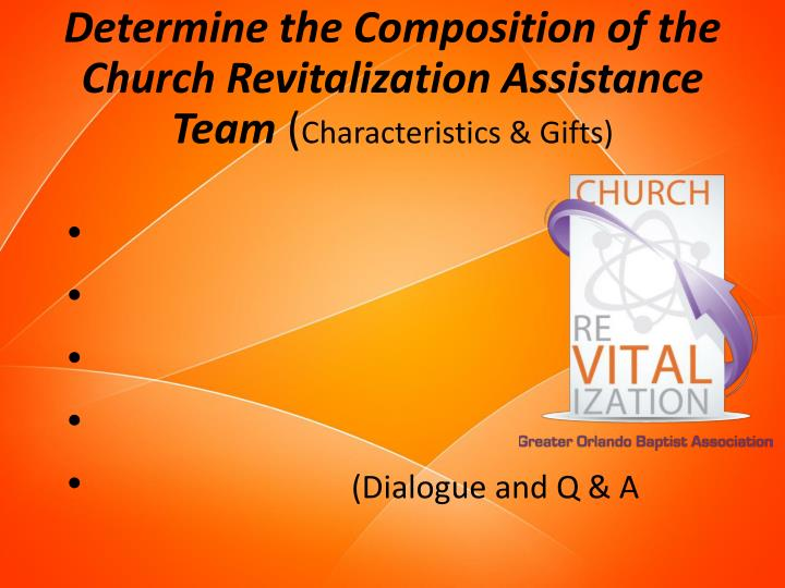 Determine the Composition of the Church Revitalization Assistance Team