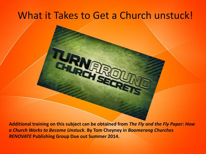 What it Takes to Get a Church unstuck!