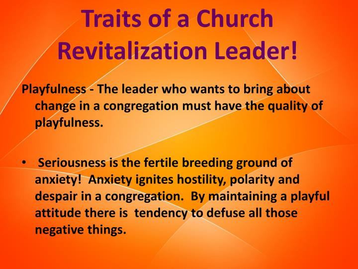Traits of a Church Revitalization Leader!