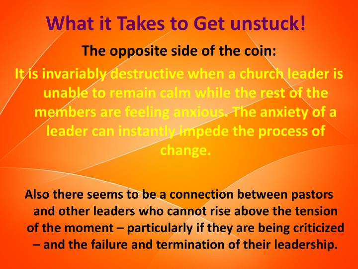 What it Takes to Get unstuck!