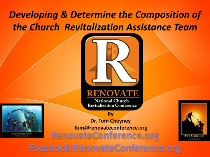 Developing & Determine the Composition of the Church  Revitalization Assistance Team