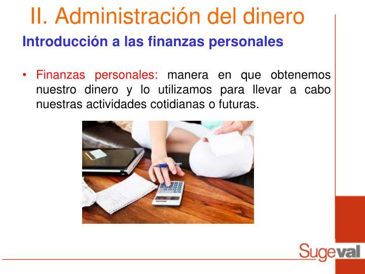 II. Administración del