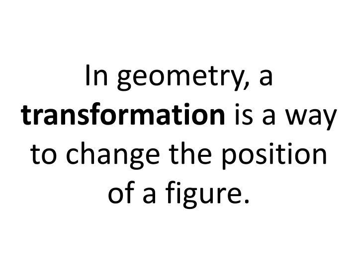 In geometry, a