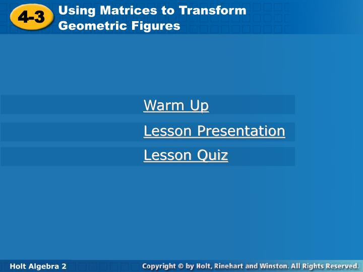 Using Matrices to Transform