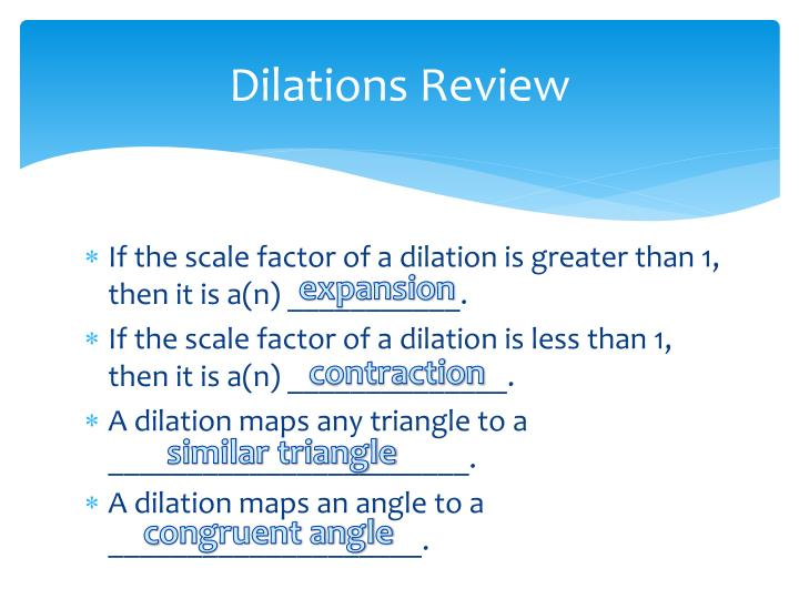 Dilations Review