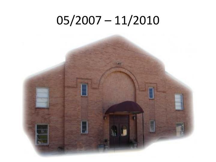 05/2007 – 11/2010