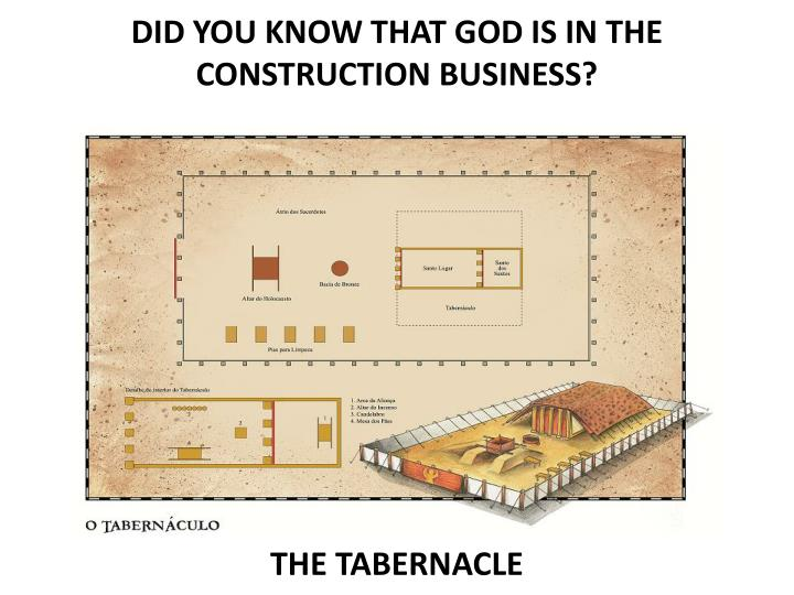 DID YOU KNOW THAT GOD IS IN THE CONSTRUCTION BUSINESS?