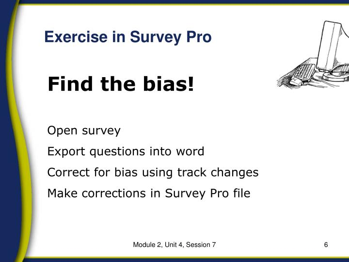 Exercise in Survey Pro