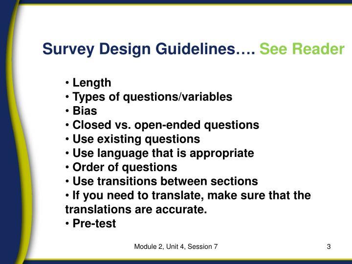 Survey Design Guidelines….