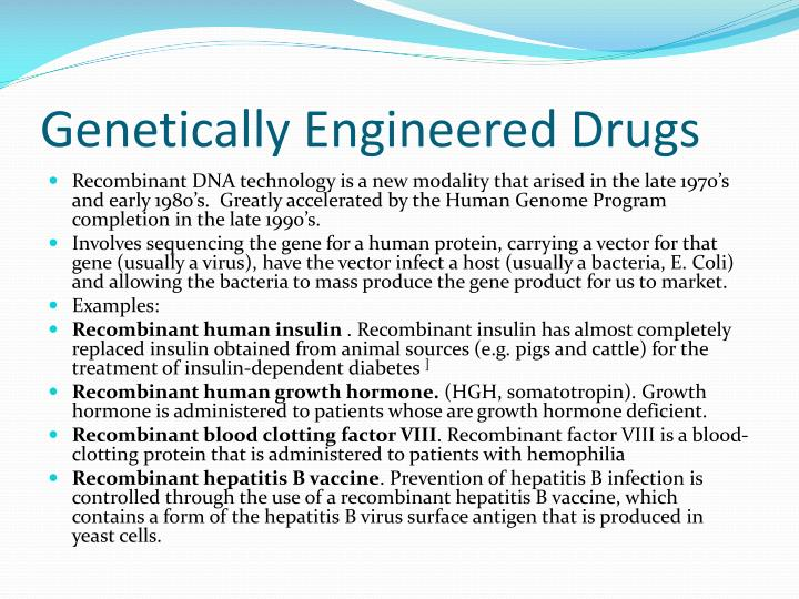 Genetically Engineered Drugs