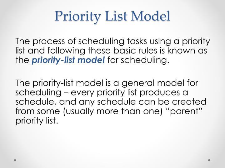 Priority List Model