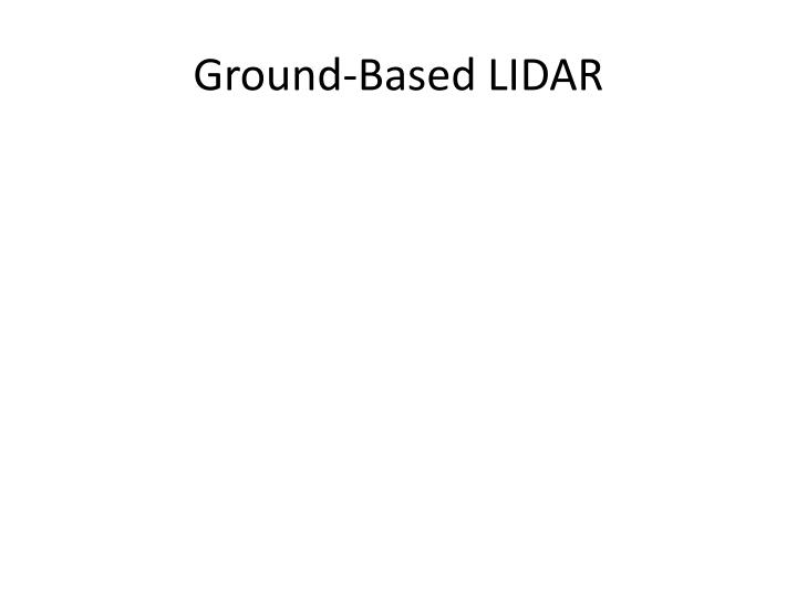 Ground-Based LIDAR