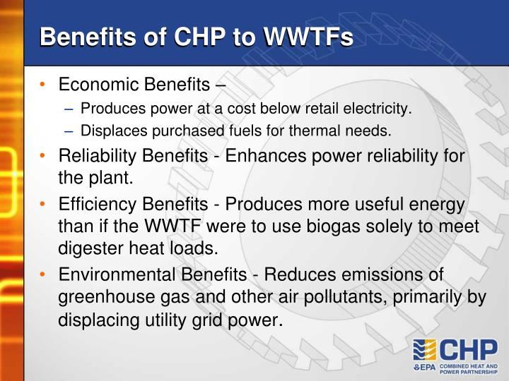 Benefits of CHP to WWTFs